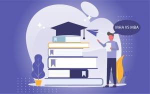 MHA vs MBA