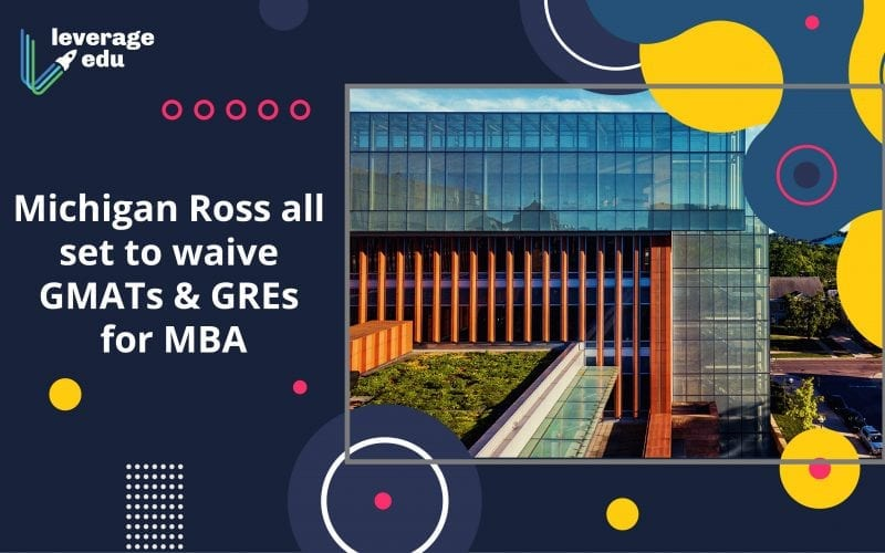 Michigan Ross WIll Waive GMAT and GRE