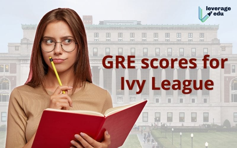 gre scores for ivy league