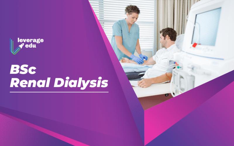 BSc Renal Dialysis