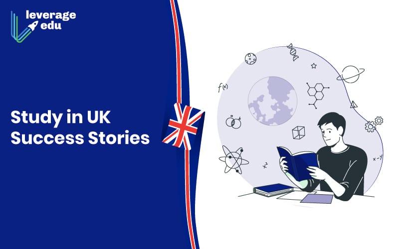 Study in UK Success Stories