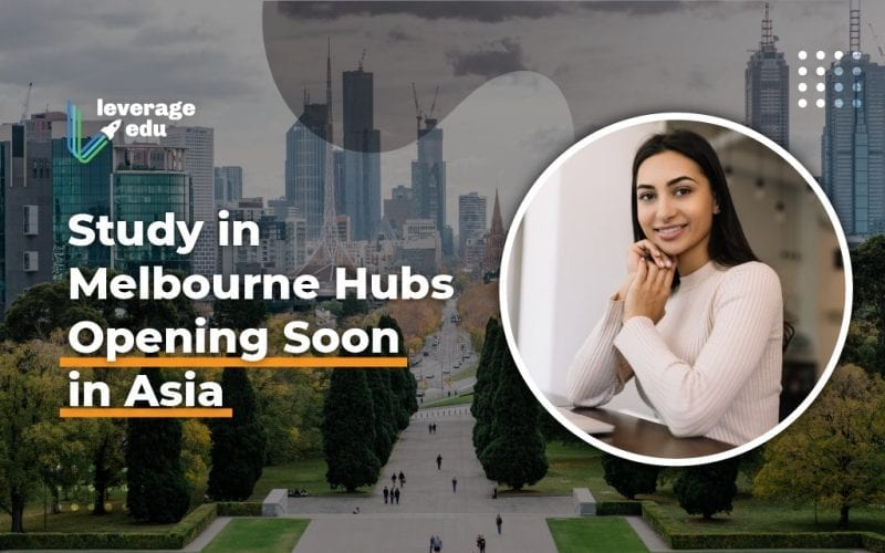 Study in Melbourne Hubs Opening Soon in Asia