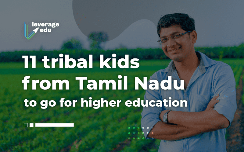 11 Tribal Kids from Tamil Nadu to go for Higher Education