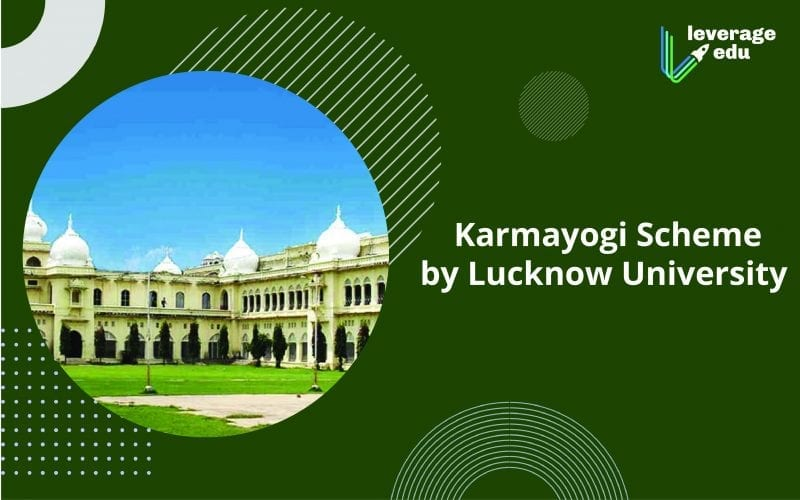 Karmayogi Scheme by Lucknow University