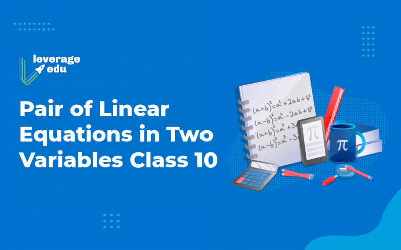 Pair of Linear Equations in Two Variables Class 10