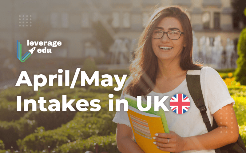April/May Intakes in UK