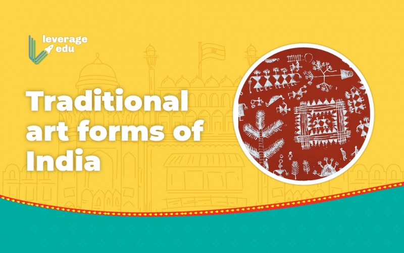 Traditional Art Forms of India